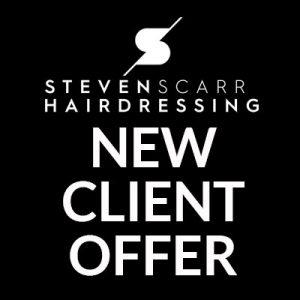 new-client-hairdressing offer at steven scarr hair salon, durham