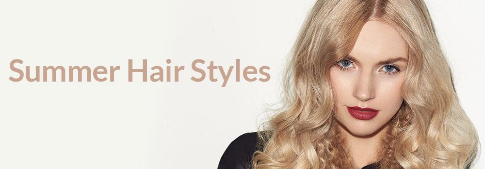 Summer-Hair-Styles at Steven Scarr hair salon