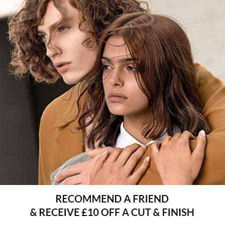Recommend-a-Friend-&-Receive-£10-OFF-a-Cut-&-Finish
